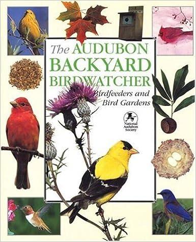 Audubon Backyard Birdwatcher: Birdfeeders & Bird Gardens