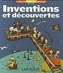 INVENTIONS ET D�COUVERTES 6/9 ANS