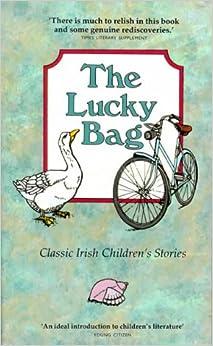 Lucky Bag: Classic Irish Children's Stories (Lucky Tree Books): Pat Donlon: 9780862781354