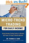 Micro-Trend Trading for Daily Income:...