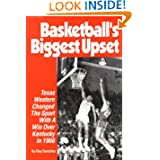 Basketball's Biggest Upset: Texas Western Changed the Sport With Win over Kentucky in 1966