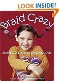 Braid Crazy: Simple Steps for Daring DOS