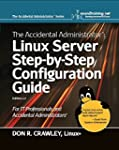 The Accidental Administrator:  Linux...