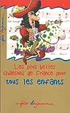 echange, troc  - Les plus belles chansons de France pour tous les enfants