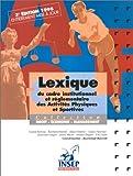 echange, troc raymond Barrull - Lexique du cadre institutionnel et réglementaire des activités physiques et sportives