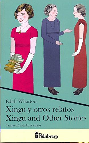 xingu-y-otros-relatos-xingu-and-other-stories-edicion-bilingue-palabrero-press