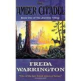 Amber Citadel 1 ~ Freda Warrington
