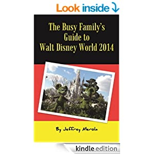FREE Kindle Download -- The Busy Family's Guide to Walt Disney World 2014