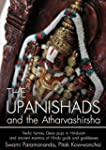 The Upanishads : and the Atharvashirs...