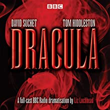 Dracula: Starring David Suchet and Tom Hiddleston Radio/TV Program Auteur(s) : Bram Stoker Narrateur(s) : David Suchet, Tom Hiddleston