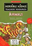 Animals (Horrible Science Teachers' R...