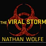 The Viral Storm: The Dawn of a New Pa...