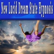 New Lucid Dream State Hypnosis Collection | [Erick Brown]