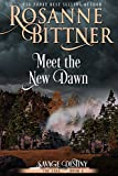 Meet the New Dawn (Savage Destiny Book 6) (English Edition)
