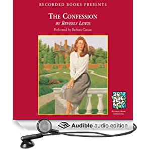 The Confession: The Heritage of Lancaster County, Book 2 (Unabridged)