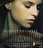 Richelle Mead Blood Promise (Vampire Academy)