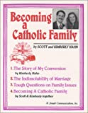 img - for Becoming a Catholic Family book / textbook / text book