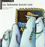 Los fantasmas buscan casa (Spanish Edition)