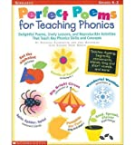img - for [(Perfect Poems for Teaching Phonics: Delightful Poems, Lively Lessons, and Reproducible Activities That Teach Key Phonics Skills and Concepts)] [Author: Deborah A Ellermeyer] published on (June, 1999) book / textbook / text book