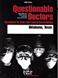 img - for Questionable Doctors 2000: Disciplined by State and Federal Governments, Oklahoma, Texas (Questionable Doctors Disciplined By State and Federal Governments : Oklahoma, Texas) book / textbook / text book