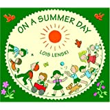 On a Summer Day (Lois Lenski Books)
