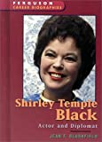 Shirley Temple Black (Ferguson Career Biographies)