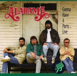 ALABAMA - Gonna Have a Party...Live - Zortam Music