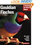 Gouldian Finches (Complete Pet Owner'...
