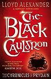 Lloyd Alexander The Black Cauldron (Chronicles of Prydain)
