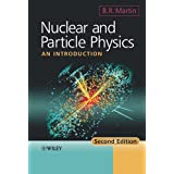 Nuclear and Particle Physics: An Introductionby Brian Martin
