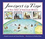 img - for Journeys in Time: A New Atlas of American History [JOURNEYS IN TIME NONE/E] book / textbook / text book