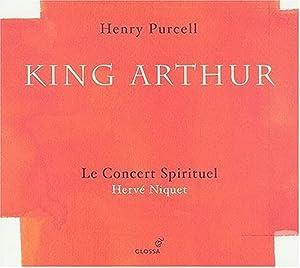 Purcell - King Arthur / Le Concert Sprituel, Niquet