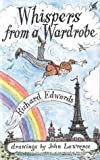 Whispers from a Wardrobe (0718826833) by Edwards, Richard