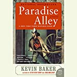 Paradise Alley | Kevin Baker