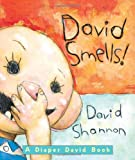 David Smells!: A Diaper David Book (0439691389) by Shannon, David