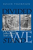 Divided We Stand: Watertown, Massachusetts, 1630-1680