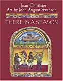 There Is a Season (1570756600) by Chittister, Joan