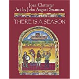There Is a Season ~ Joan Chittister