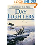 Day Fighters (Hunters of the Reich)