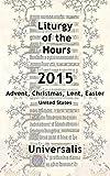 Liturgy of the Hours 2015 (USA, high seasons)