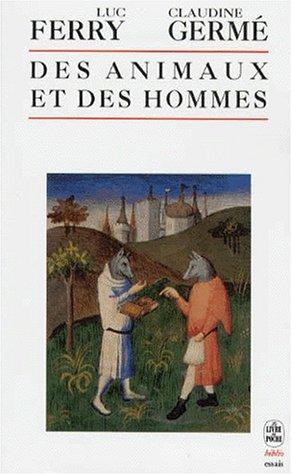 Des Animaux Et Des Hommes (Ldp Bib.Essais) (French Edition)