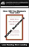 img - for How Will You Measure Your Life? - Book Summary book / textbook / text book