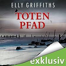 Totenpfad (Ein Fall für Dr. Ruth Galloway 1) Hörbuch von Elly Griffiths Gesprochen von: Gabriele Blum