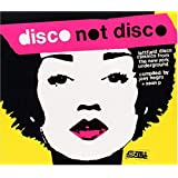 Disco Not Discoby Mixed By Joey Negro &...