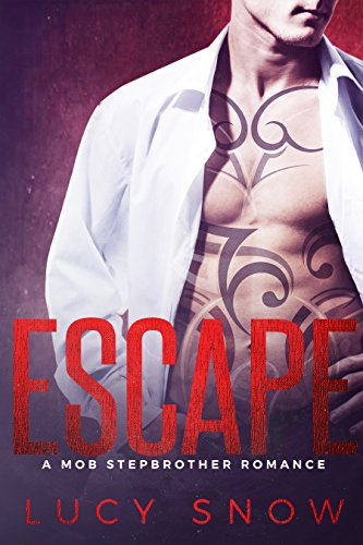 Escape: A Mob Stepbrother Romance