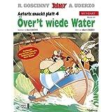 """Asterix Mundart Plattdeutsch IV: �ver't wiede Watervon """"Ren� Goscinny"""""""