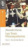 """Afficher """"Les Trois mousquetaires. Tome 1, Au service du roi"""""""