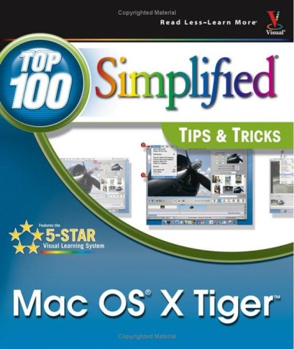 Mac Os X Tigersmall /Small: Top 100 Simplified Tips & Tricks (Top 100 Simplified Tips & Tricks)