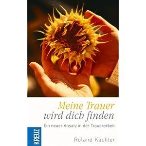 eBook Cover für  Meine Trauer wird dich finden Ein neuer Ansatz in der Trauerarbeit
