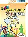 Kids' Travel Guides - Thailand: No ma...